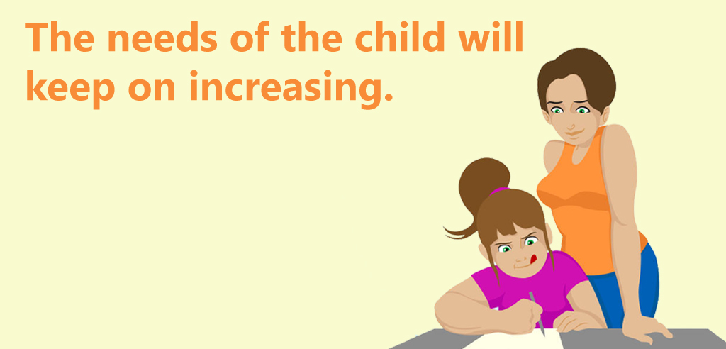 The_needs_of_the_child_will_keep_on_increasing
